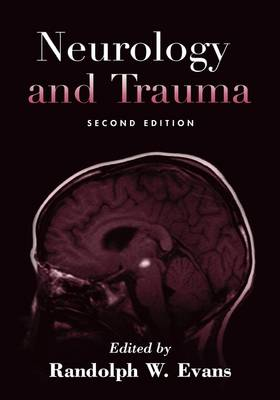 Neurology and Trauma (Hardback)