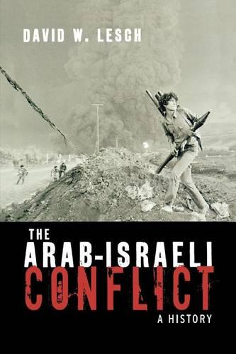 The Arab-Israeli Conflict: A History (Paperback)
