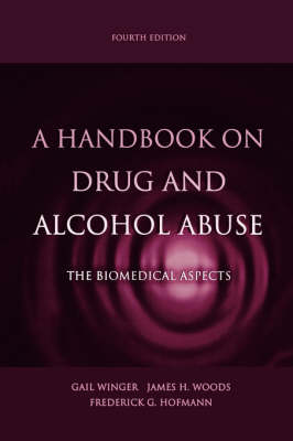 A Handbook on Drug and Alcohol Abuse: The Biomedical Aspects (Hardback)