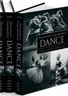 International Encyclopedia of Dance: 6 volumes: print and e-reference editions available (Paperback)