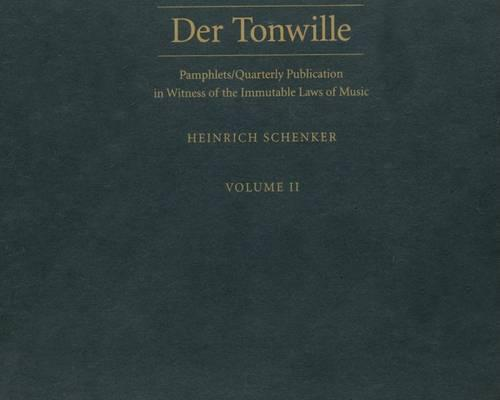 Der Tonwille: Pamphlets in Witness of the Immutable Laws of Music Vol 2 (Hardback)