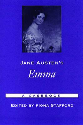 Jane Austen's Emma: A Casebook - Casebooks in Criticism (Paperback)