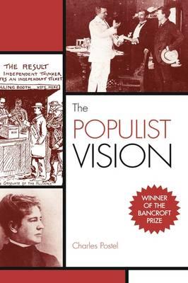 The Populist Vision (Hardback)