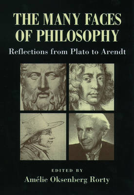 The Many Faces of Philosophy: Reflections from Plato to Arendt (Paperback)