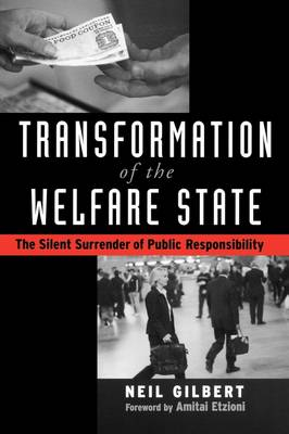 Transformation of the Welfare State: The Silent Surrender of Public Responsibility (Paperback)
