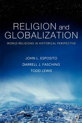 Religion and Globalization: World Religions in Historical Perspective (Paperback)