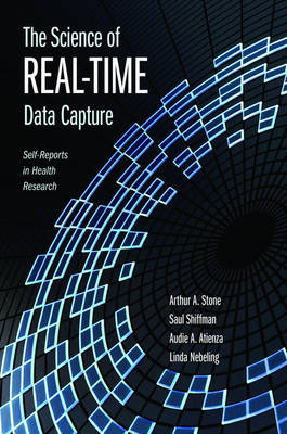 The Science of Real-Time Data Capture: Self-reports in health research (Hardback)