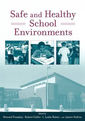 Safe and Healthy School Environments (Hardback)