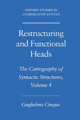 Restructuring and Functional Heads: The Cartography of Syntactic Structures Volume 4 - Oxford Studies in Comparative Syntax (Paperback)
