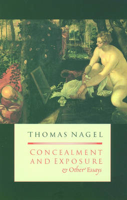 Concealment and Exposure: And Other Essays (Paperback)