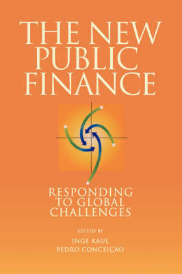 The New Public Finance: Responding to Global Challenges (Paperback)