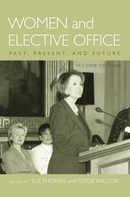 Women and Elective Office: Past, Present, and Future (Paperback)