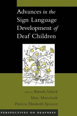 Advances in the Sign-Language Development of Deaf Children - Perspectives on Deafness (Hardback)