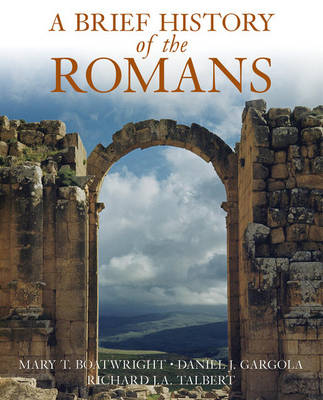 A Brief History of the Romans (Hardback)
