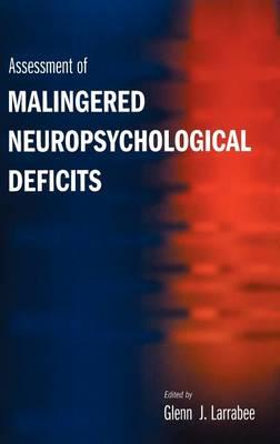 Assessment of Malingered Neuropsychological Deficits (Hardback)