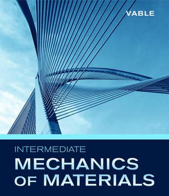 Intermediate Mechanics of Materials (Hardback)