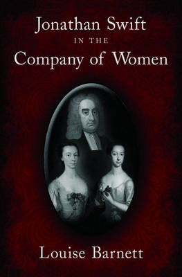 Jonathan Swift in the Company of Women (Hardback)