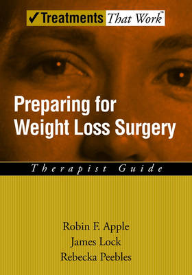 Preparing for Weight Loss Surgery: Therapist Guide - Treatments That Work (Paperback)