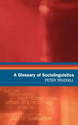 A Glossary of Sociolinguistics (Paperback)