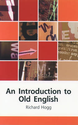 An Introduction to Old English (Paperback)