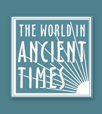 Student Study Guide to The Ancient Greek World - The World in Ancient Times (Hardback)
