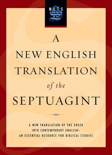 A New English Translation of the Septuagint (Hardback)