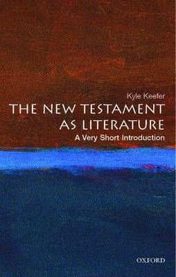 The New Testament As Literature: A Very Short Introduction - Very Short Introductions (Paperback)