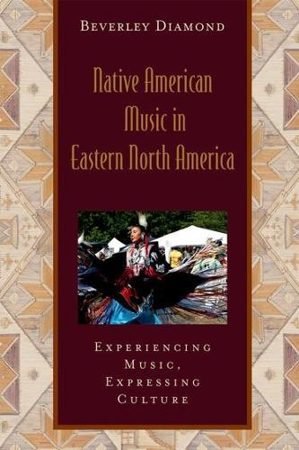 Native American Music in Eastern North America: Includes CD - Global Music Series