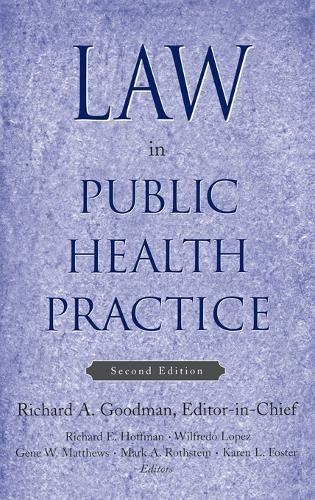 Law in Public Health Practice (Hardback)