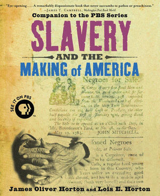 Slavery and the Making of America (Paperback)