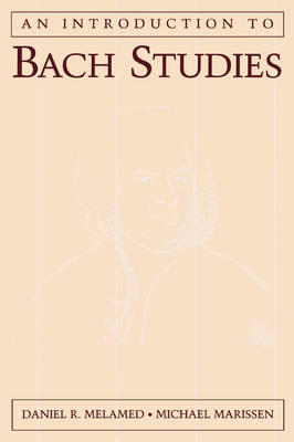 An Introduction to Bach Studies (Paperback)