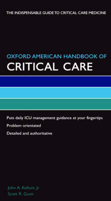 Oxford American Handbook of Critical Care - Oxford American Handbooks in Medicine