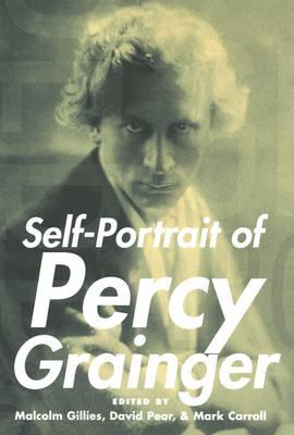 Self-Portrait of Percy Grainger (Hardback)