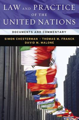 Law & Practice of the United Nations: Documents and Commentary (Hardback)
