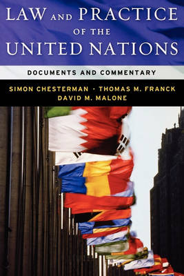 Law and Practice of the United Nations: Documents and Commentary (Paperback)