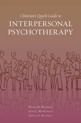Clinician's Quick Guide to Interpersonal Psychotherapy (Paperback)