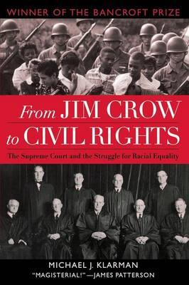 From Jim Crow to Civil Rights: The Supreme Court and the Struggle for Racial Equality (Paperback)