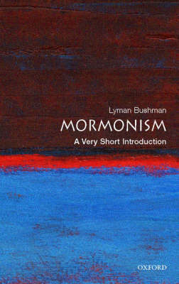 Mormonism: A Very Short Introduction - Very Short Introductions (Paperback)