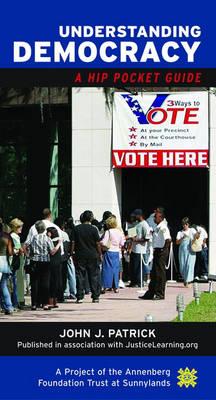 Understanding Democracy: A Hip Pocket Guide (Paperback)