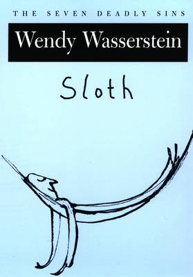 Sloth: The Seven Deadly Sins - The Seven Deadly Sins (Paperback)