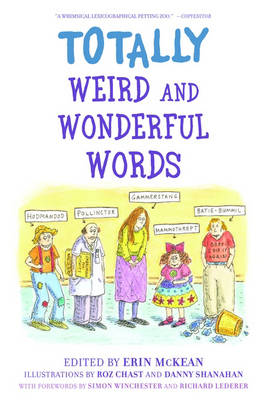 Totally Weird and Wonderful Words (Paperback)
