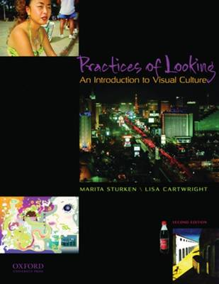 Practices of Looking: An Introduction to Visual Culture (Paperback)