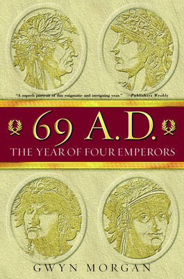 69 AD: The Year of Four Emperors (Paperback)