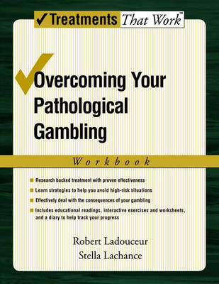 Overcoming Your Pathological Gambling: Workbook - Treatments That Work (Paperback)