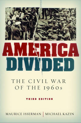 America Divided: The Civil War of the 1960s (Hardback)