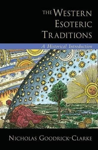 The Western Esoteric Traditions: A Historical Introduction (Hardback)