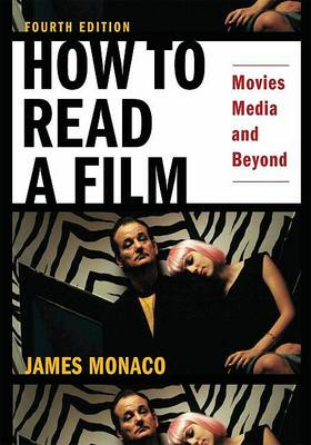 How to Read a Film: Movies, Media, and Beyond (Paperback)