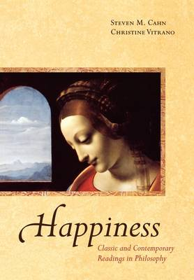 Happiness: Classic and Contemporary Readings in Philosophy (Paperback)