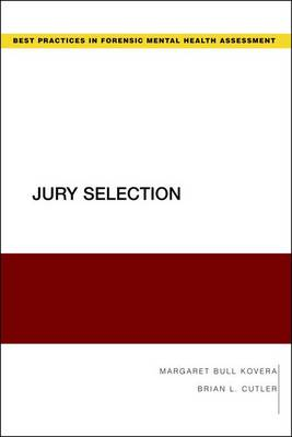 Jury Selection - Guides to Best Practices for Forensic Mental Health Assessments (Paperback)