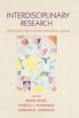 Interdisciplinary Research: Case studies from health and social science (Paperback)
